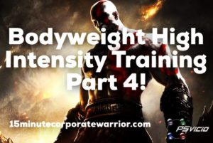 Bodyweight High Intensity Training Journey